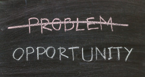 Turn a problem into an opportunity